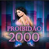 Proibidao2000