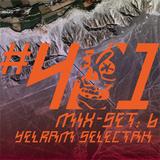 401_6: Yelram Selectah