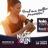 O Diario Night Run 18OUT14 DjTeleDias