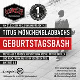 "TITUS MG B-Day Bash @ Projekt 42 ""Live Raw & Uncut"" by Barila Funk"