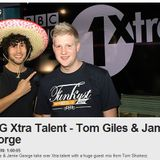 Jamie George & Tom Giles BBC Radio 1xtra (xtratalent) [may] week two.
