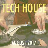 Tech House Mix, August 2017
