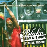 Blaka Blaka Show 31-05-2016 Volcano Backbeat Mix