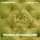 Pornographic Podcast 148 with Thomas Schumacher