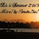 This is Summer 2013