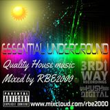 Essential Underground Mixed By RBE2000 #237 Aug 2019