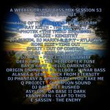 A Weekly Drum & Bass Mix Session 53