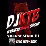DJ KTB Shelow Shaq #1