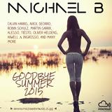 GOODBYE SUMMER 2015 - mixed by Michael B