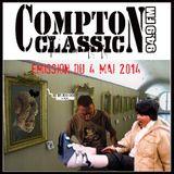 Compton Classic - Emission du 4 Mai 2014