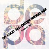 So Loco Promo Mix