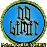 No Limit 2.0 Podcast By KIM DAMIEN