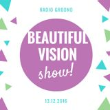 Yaroslav Chichin - Beautiful Vision Radio Show 13.12.16