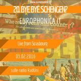 #IT EUROPHONICA - BYE BYE SCHENGEN?