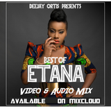 Best Of Etana Mix By DJ Ortis