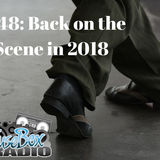 #FuseBoxRadio #548: Back on the Scene in 2018... [Week of Jan. 24, 2018]