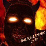 HALLOWEEN MIX 2K19