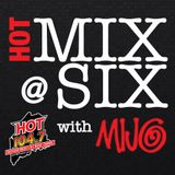 #HOTMIXATSIX - 10/17/16