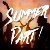 #5 Summer Part 1