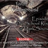 Arthur Sense - Entity of Underground #009: Old School Roots of Dark [21.04.2012] on Insomniafm.com