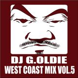 DJ G.Oldie WEST COAST MIX VOL.5