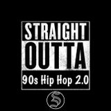 Straight Outta 90s Hip Hop 2.0