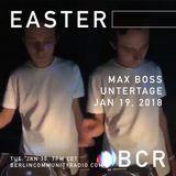 EASTER - Berlin Community Radio 049 - Max Boss at Untertage
