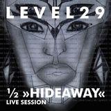 """L E V E L 2 9 LIVE SESSION @ 1/2 """"HIDEAWAY"""" EXHIBITION @ PLAC 33/45 9.1.15 PART TWO"""