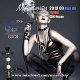 My Favorites 2019 09 Part 4 Techno EDM House