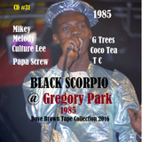 Black Scorpio @ gregory pk_ Trees- TC- C Lee-M Melody-S Shine-Coco Tea live 1985  (db #31)