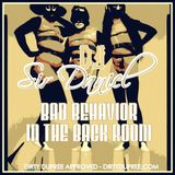 Sir Daniel presents: Bad Behavior in the Back Room