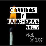 Corridos Y Rancheras Vol.3
