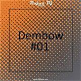 Rojas Dj - Dembow # 01 ( Sandunga Mami 2017 )