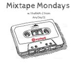Mixtape Mondays w/thaRAM-Z from AnyDayDJ ep.1