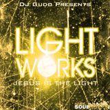 Light Works Mix Tape Vol II - DJ Gudo