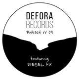 DEFORA RECORDS PODCAST 09 feat. DIESEL FX