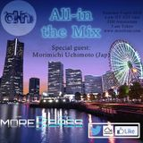 All-in the Mix, guest Morimichi Uchimoto (wk 14 '16)