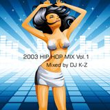 2003 HIP HOP MIX VOL 1