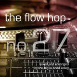 The Flow Hop 27