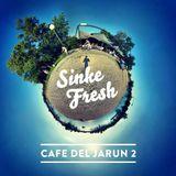 Sinke Fresh - Café del Jarun 2