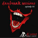 DAYBREAK SESSIONS EPISODE #6