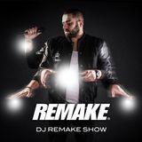Dj Remake Show September 15
