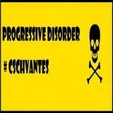 DJ Cschvantes  -  Progressive Disorder 015  - 04-Nov-2014