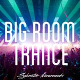 Big Room Trance Top 15 (February 2016)