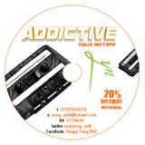 DJ Yung Milli Presents Addictive Vol.1