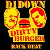 D1Down - Dirty Burger Mixtape 4: Back Beat