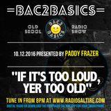 Bac2Basics with Paddy Frazer 10.12.2016
