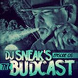 DJ SNEAK | THE BUDCAST | EPISODE 5 | APRIL 2013