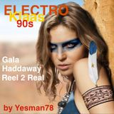 90s ELECTRO KLAAS (Gala, Haddaway, Reel 2 Real)