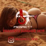 Presents #Summer2K19 // Follow me on Instagram: @Prospect_2810